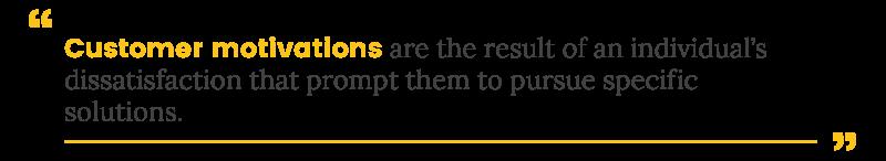 customer motivations definition