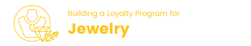 loyalty program in the jewelry industry title