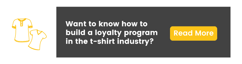 Loyalty Program in the T-Shirt Industry guide CTA