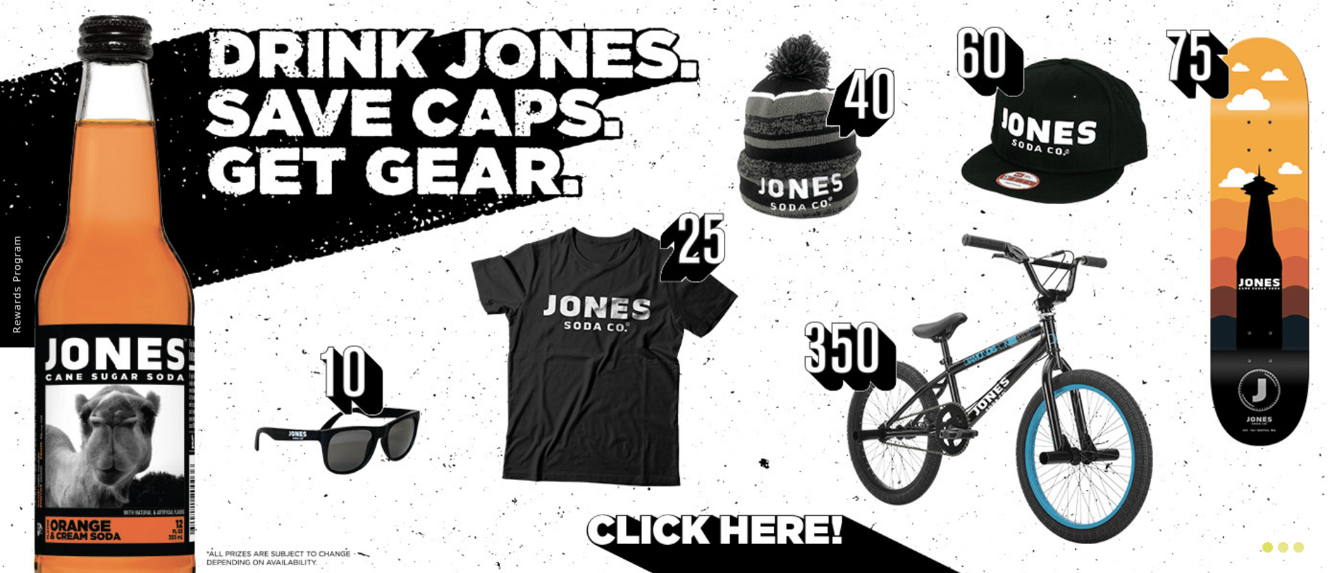 Jones Soda's Caps For Gear program is one of the best examples of customer rewards