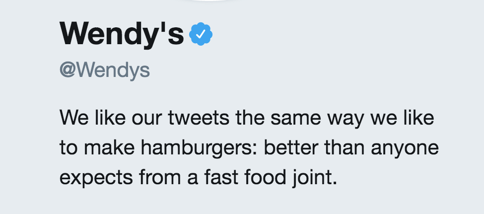 Wendy's has one of the best twitter accounts for customer engagement
