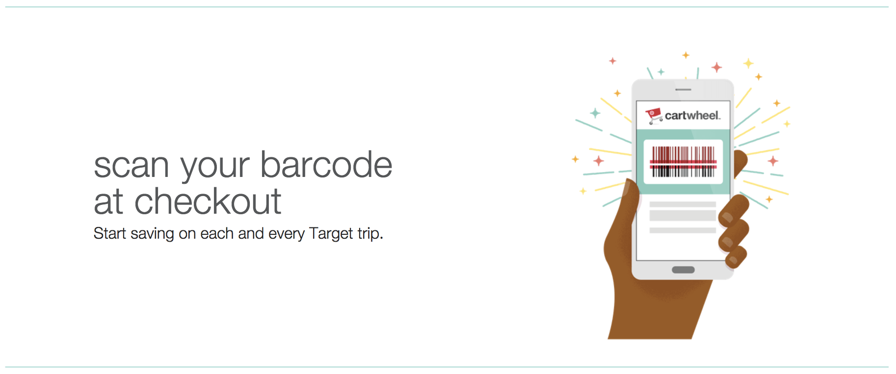 Cartwheel (From Target's REDcard program) lets customers scan discounts from their phones