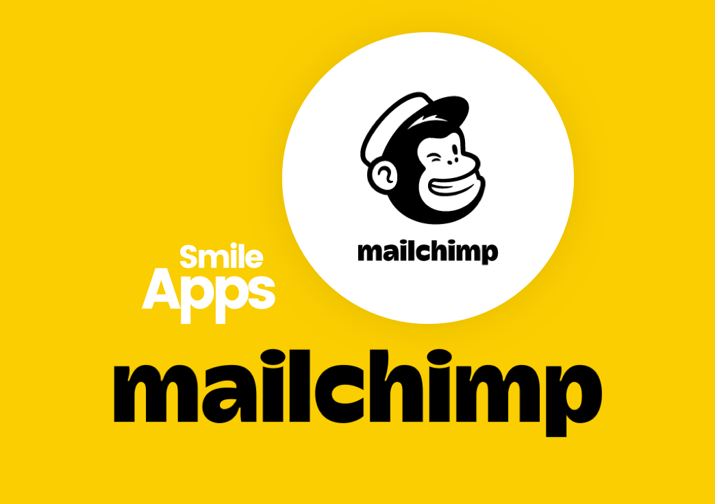 New Smile App: Mailchimp