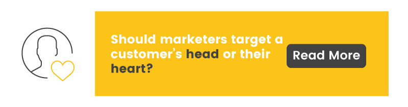Should marketing target the head or the heart, find out here!