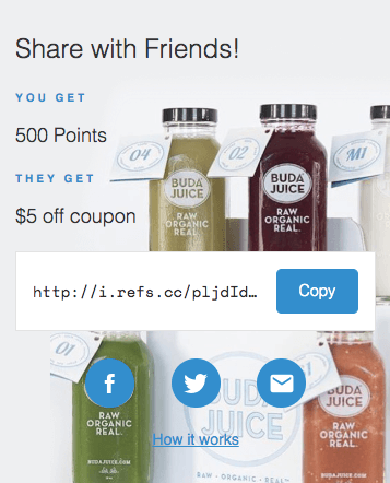 Build Rewards Premium Product Buda Juice Referrals