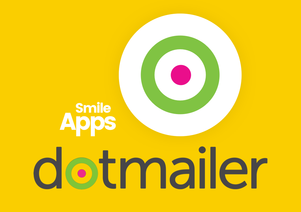 New Smile App: dotmailer