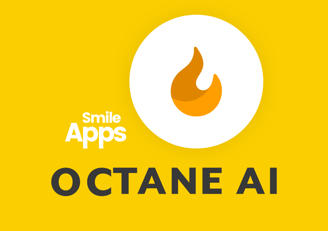 New Smile App: Octane AI