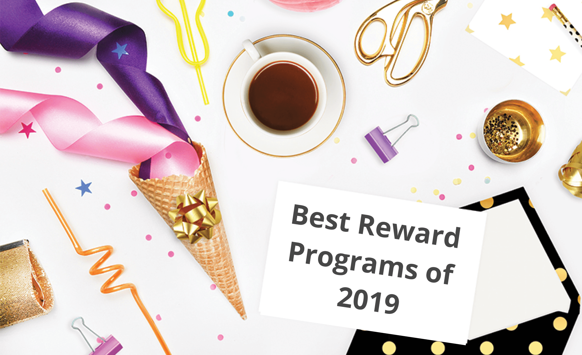 Top 10 Customer Loyalty Programs of 2019