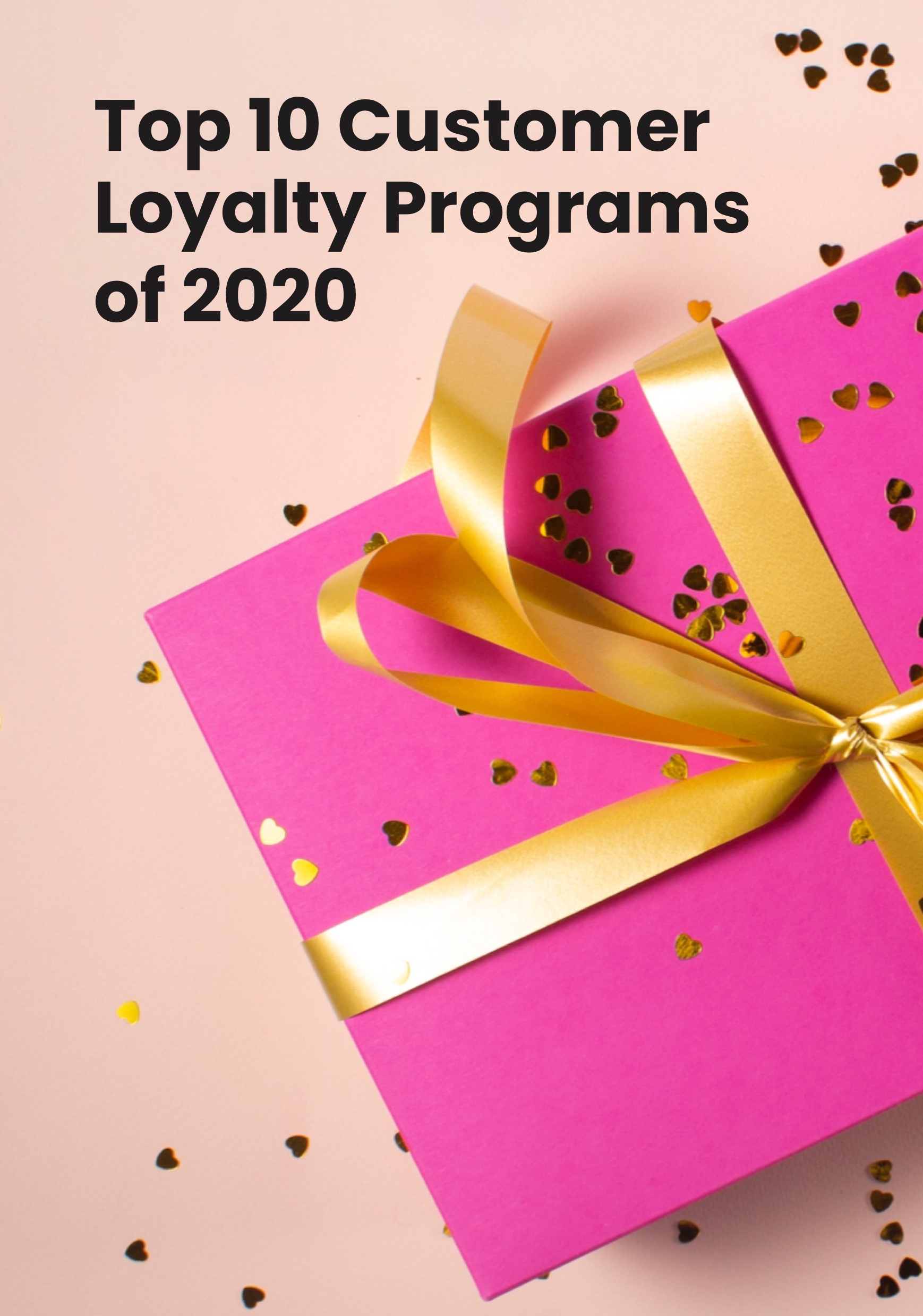 Top 10 Customer Loyalty Programs of 2020