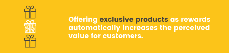 loyalty rewards exclusive products