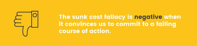 sunk cost effect negative
